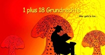 1 plus 18 Grundrechte