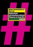 Monitoringbericht 2015/16. Rechtsextreme und menschenverachtende Phänomene im Social Web