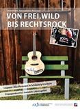 Heimatliebe, Nationalismus, Rassismus. Von Frei.Wild bis Rechtsrock. (Jugend-)Musikszenen in Schleswig-Holstein. Propagandamittel, Szenekitt, Lebensgefühl