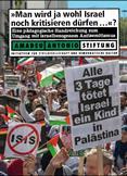 """""""Man wird ja wohl Israel noch kritisieren dürfen...?"""" Eine pädagogische Handreichung zum Umgang mit israelbezogenem Antisemitismus"""