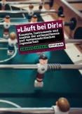 """""""Läuft bei Dir!"""" Konzepte, Instrumente und Ansätze der antisemitismus- und rassismuskritischen Jugendarbeit"""