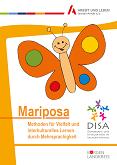 Mariposa. Methoden für Vielfalt und interkulturelles Lernen durch Mehrsprachigkeit