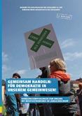 Gemeinsam handeln: Für Demokratie in unserem Gemeinwesen. Handlungsempfehlungen zum Umgang mit Rechtsextremismus im ländlichen Raum.