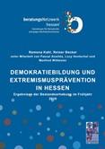 Demokratiebildung und Extremismusprävention in Hessen. Ergebnisse der Bestandserhebung im Frühjahr 2016