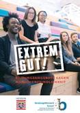 Extrem gut! Bildungsangebote gegen Menschenfeindlichkeit