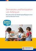 Demokratie und Partizipation von Anfang an. Eine Broschüre für Kindertagespflegepersonen und Fachberater*innen