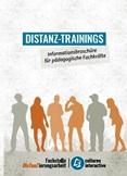 Distanz-Trainings. Informationsbroschüre für pädagogische Fachkräfte