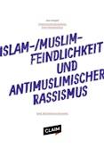 Forschungszugänge zum Themenfeld Islam-/Muslimfeindlichkeit und Antimuslimischer Rassismus. Eine Bestandsaufnahme