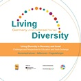 """Filme zum Projekt """"Living Diversity in Germany and Israel – Challenges and Perspectives for Education and Youth Exchange"""""""