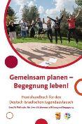 Gemeinsam planen – Begegnung leben! Praxishandbuch für den Deutsch-Israelischen Jugendaustausch. Band 2: Methoden für diversitätsbewusste Bildung und Begegnung