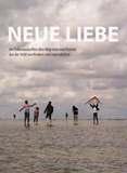 Neue Liebe. Ein Dokumentarfilm über Migration und Heimat aus der Sicht von Kindern und Jugendlichen