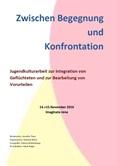 Zwischen Begegnung und Konfrontation. Jugendkulturarbeit zur Integration von Geflüchteten und zur Bearbeitung von Vorurteilen