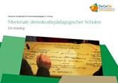 Merkmale demokratiepädagogischer Schulen. Ein Katalog