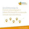 Demokratiepädagogik & Mobile Beratung für kommunale Demokratieentwicklung