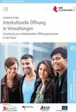Dokumentation. Interkulturelle Öffnung der Verwaltung - Mehr als nur PR? Tagung am 10.12.2012