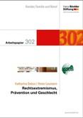 Gender, Familie und Beruf. Arbeitspapier 302: Rechtsextremismus, Prävention und Geschlecht