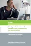 Online-Befragung von Ausbildungsbetrieben zum Thema: Interkulturelle Zusammenarbeit von Auszubildenden. Ergebnisse einer empirischen Untersuchung