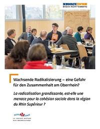 Wachsende Radikalisierung – eine Gefahr für den Zusammenhalt am Oberrhein? La radicalisation grandissante, est-elle une menace pour la cohésion sociale dans la région du Rhin Supérieur?