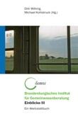 Brandenburgisches Institut für Gemeinwesenberatung Einblicke III Ein Werkstattbuch