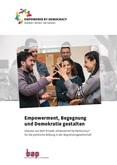 """Empowerment, Begegnung und Demokratie gestalten. Impulse aus dem Projekt """"Empowered by Democracy"""" für die politische Bildung in der Migrationsgesellschaft"""