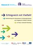 Erfolgreich mit Vielfalt! Handreichung für Unternehmen in Schleswig-Holstein zum Umgang mit Vielfalt im Betrieb. Im Fokus: Fachkraft Flüchtling