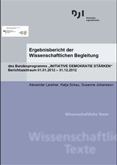 """Ergebnisbericht der Wissenschaftlichen Begleitung des Bundesprogramms """"Initiative Demokratie stärken"""". Berichtszeitraum 01.01.2012 -31.12.2012"""