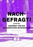 Nachgefragt! #3 Gestärkt für ein solidarisches Miteinander. Interview mit Marlene Gürgen