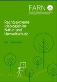 Rechtsextreme Ideologien im Natur- und Umweltschutz. Eine Handreichung