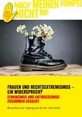 Frauen und Rechtsextremismus - ein Widerspruch? Feminismus und Antirassismus zusammen gedacht. Broschüre zur Tagung am 08./09. Juni 2018