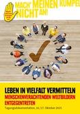Leben in Vielfalt vermitteln. Menschenverachtenden Weltbildern entgegentreten. Tagungsdokumentation, 16./17. Oktober 2015