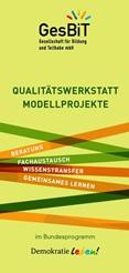 Qualitätswerkstatt Modellprojekte