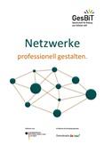 Netzwerke professionell gestalten
