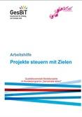 """Projekte steuern mit Zielen. Qualitätswerkstatt Modellprojekte im Bundesprogramm """"Demokratie leben!"""""""