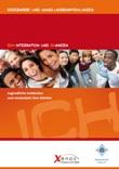 ICH:Integration und CHancen. Jugendliche entdecken und entwickeln ihre Stärken