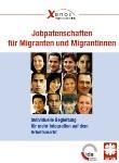 Jobpatenschaften für Migrantinnen und Migranten. Individuelle Begleitung für mehr Integration auf dem Arbeitsmarkt