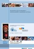 Perspektiven für die Altenpflege - Kultursensibilität in Ausbildung und Praxis