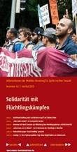 Informationen der Mobilen Beratung für Opfer rechter Gewalt. Nummer 43 Herbst 2013. Solidarität mit Flüchtlingskämpfen
