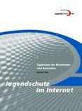 Jugendschutz im Internet. Ergebnisse der Recherchen und Kontrollen. Bericht 2014