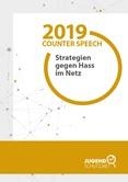 2019 Counter Speech. Strategien gegen Hass im Netz