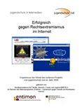 Erfolgreich gegen Rechtsextremismus im Internet. Ergebnisse der Arbeit des entimon-Projektes von jugendschutz.net im Jahr 2006
