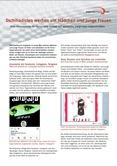 Dschihadisten werben um Mädchen und junge Frauen. Web-Propaganda für Terror und Gewalt auf weibliche Zielgruppe zugeschnitten