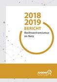 Bericht Rechtsextremismus im Netz 2018/19