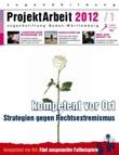 ProjektArbeit 2012/1 Kompetent vor Ort. Strategien gegen Rechtsextremismus