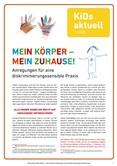 KiDs aktuell. 1/2020 MEIN KÖRPER – MEIN ZUHAUSE! Anregungen für eine diskriminierungssensible Praxis