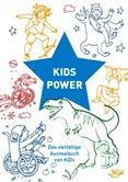 Kidspower. Das vielfältige Ausmalbuch von KiDs.