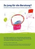 Zu jung für die Beratung? Antidiskriminierungsberatung im Kontext junger Kinder. Ein Erfahrungsbericht zur Entwicklung und Erprobung eines Beratungskonzepts in Fällen der Diskriminierung von Kindern im Alter von 0 bis 8 Jahre