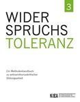 Widerspruchstoleranz 3. Ein Methodenhandbuch zu antisemitismuskritischer Bildungsarbeit