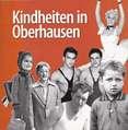 Kindheiten in Oberhausen