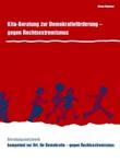 Kita-Beratung zur Demokratieförderung - gegen Rechtsextremismus