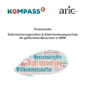 Praxisstudie Diskriminierungsrisiken & Diskriminierungsschutz für geflüchtete Menschen in NRW